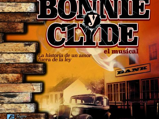 TEATRO MUSICAL Bonnie y Clyde