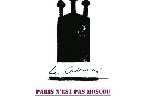 EXPOSICIÓN Le Corbusier. Paris n´est pas Moscou